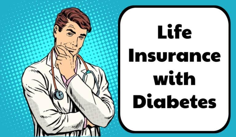 Life Insurance Options for Diabetics