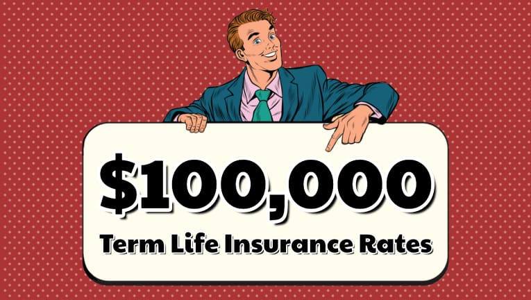 100,000 Term Life Insurance Rates and Options