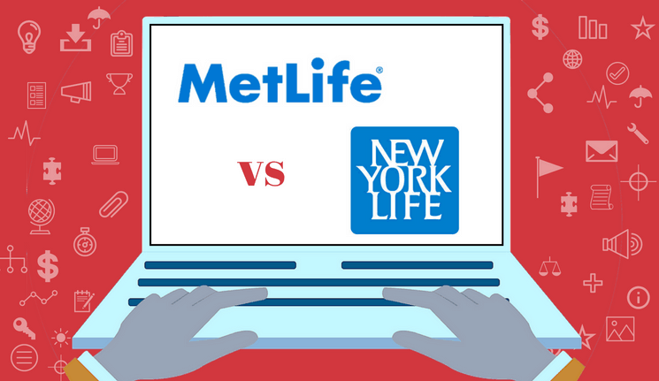 Metlife Life Insurance Reviews >> Metlife Vs New York Life Which Company Is Better In 2019