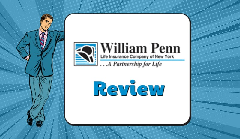 William Penn Life Insurance Reviews