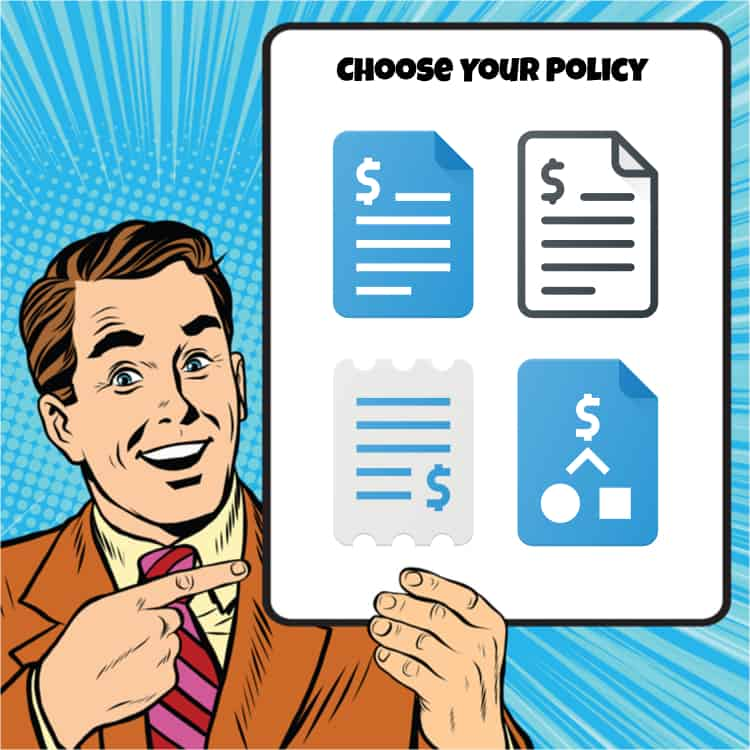 choose your life insurance policy