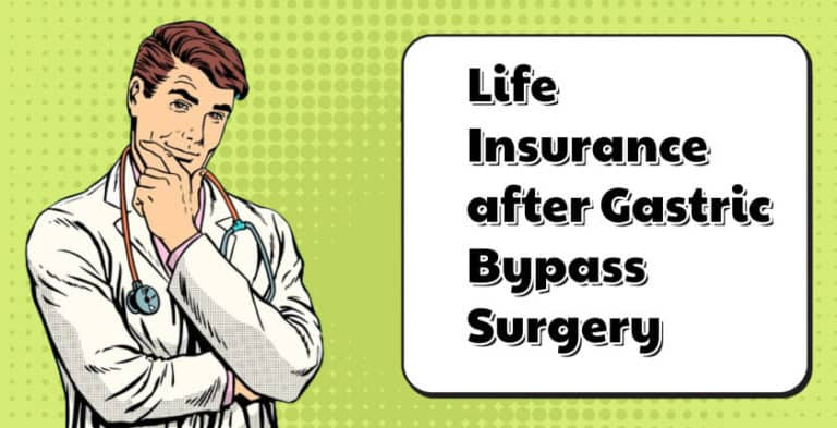 Life Insurance Approval after Gastric Bypass Surgery
