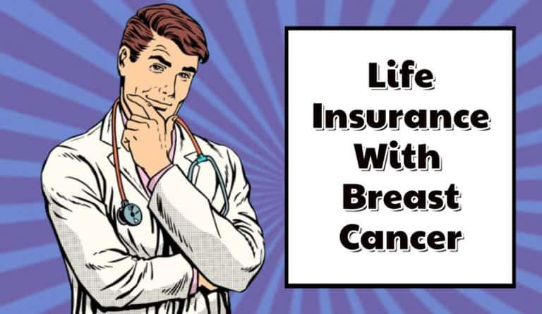Best Life Insurance Breast Cancer Survivors