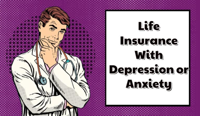 Getting Life Insurance With Depression or Anxiety