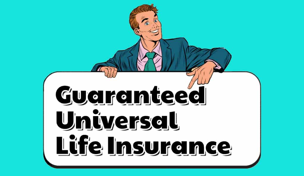 guaranteed universal life insurance