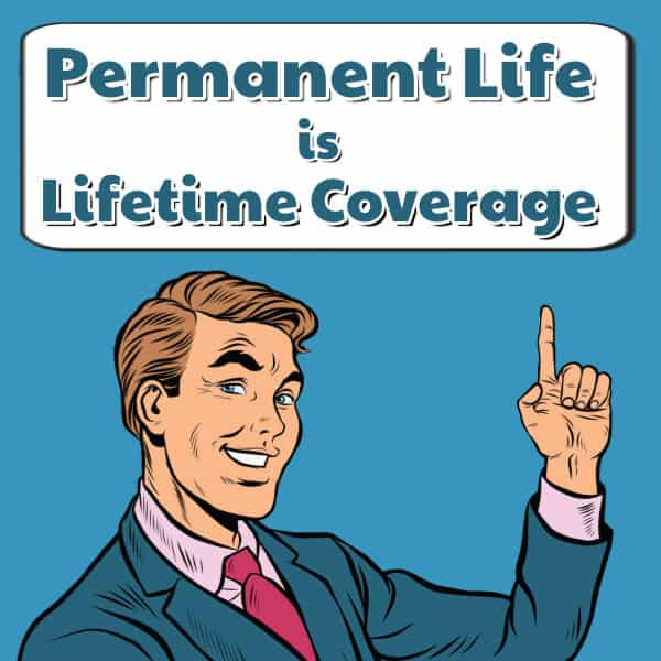 permanent life insurance for lifetime coverage