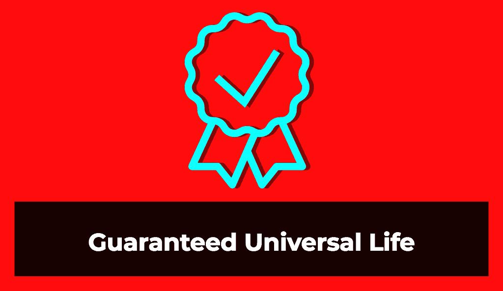 guaranteed universal life insurance