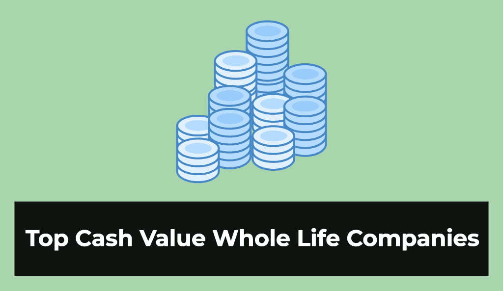 top cash value life insurance companies