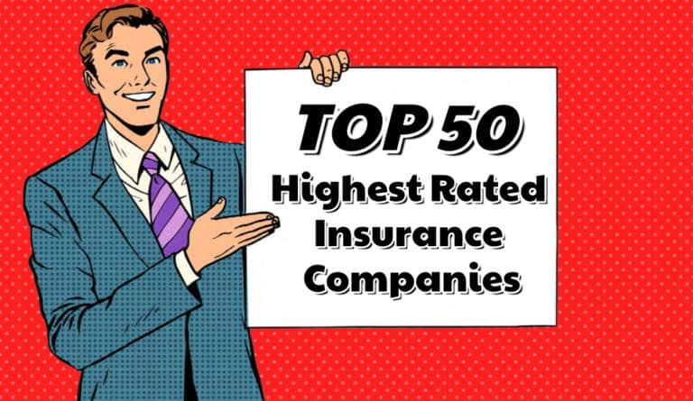 Top 50 Highest Rated Insurance Companies