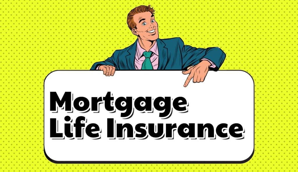 Affordable Mortgage Life Insurance Rates