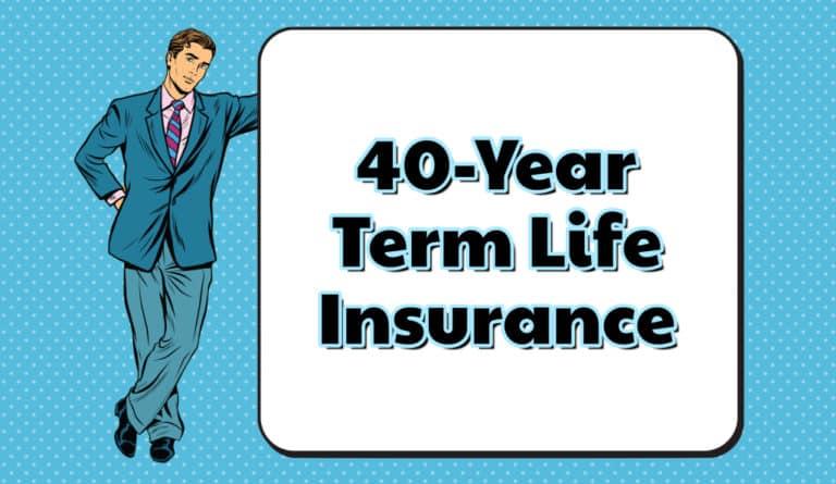 40 year term life insurance