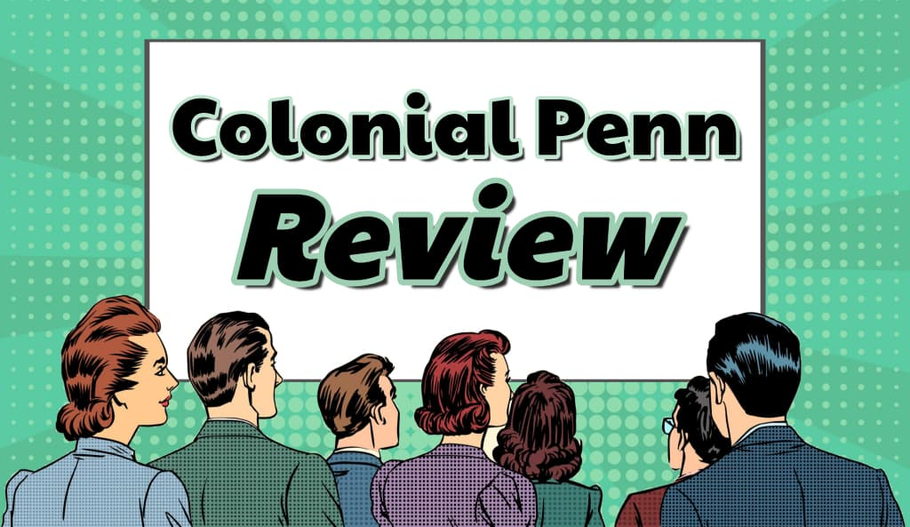 Colonial Penn Life Insurance Company Reviews