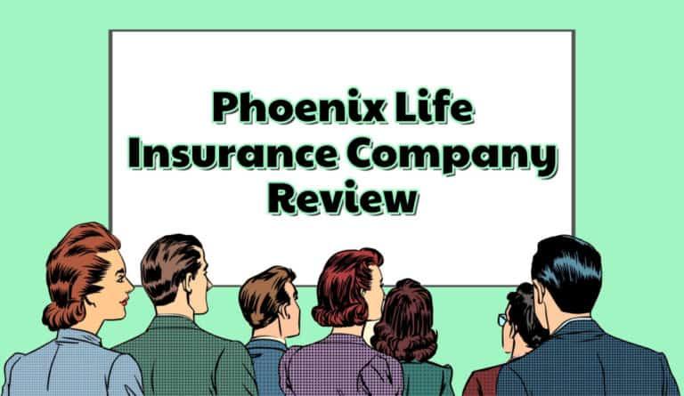 Phoenix Life Insurance Company Reviews
