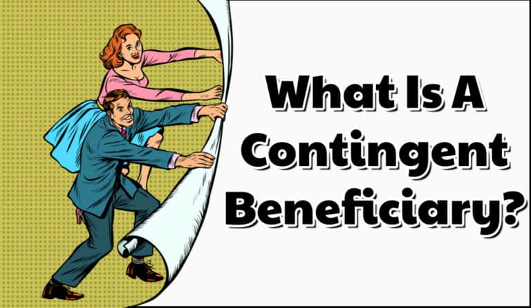 What Is A Contingent Beneficiary_