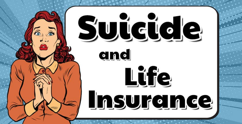 Does Life Insurance Cover Suicide