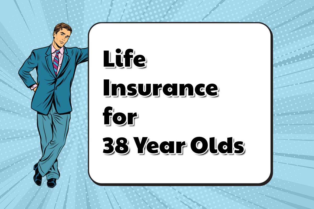 Affordable Life Insurance For 38 Year Olds