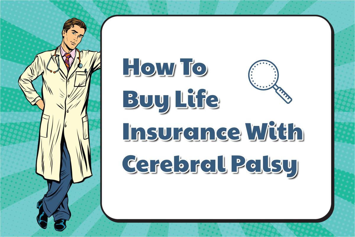 Cerebral Palsy Life Insurance