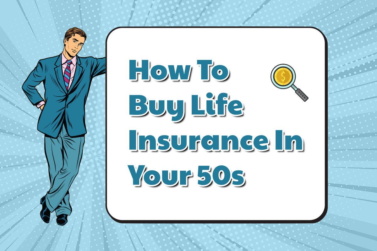 Life Insurance In Your 50s