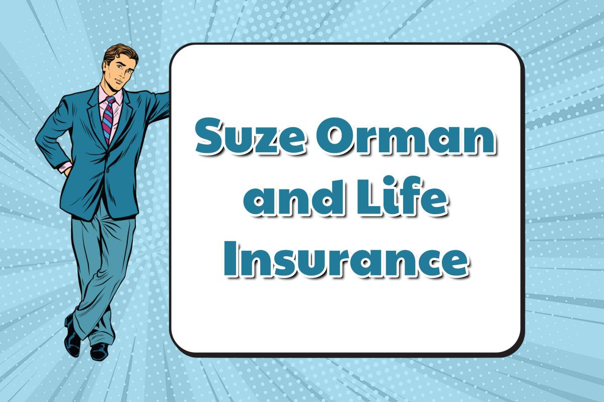 life insurance suze orman