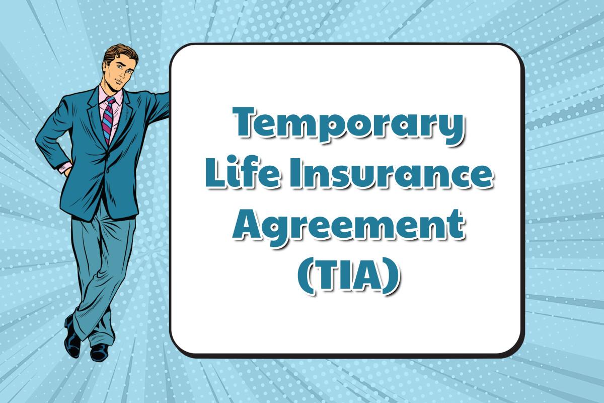 temporary insurance agreement life insurance