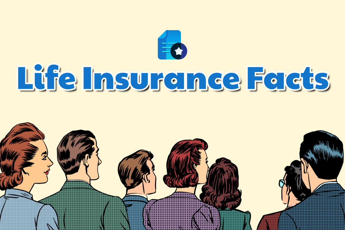 Interesting Facts About Life Insurance